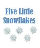 5 Little Snowflakes Printable Book