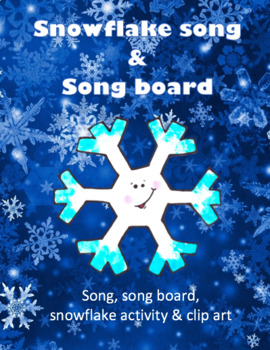 5 Little Snowflakes Song, Songboards & Activities