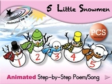 5 Little Snowmen - Animated Step-by-Step Poem/Song - PCS