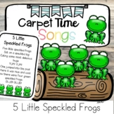 5 Little Speckled Frogs Carpet Time Song   Carpet Game Pre