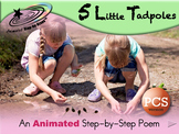 5 Little Tadpoles - Animated Step-by-Step Science Poem - PCS
