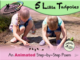 5 Little Tadpoles - Animated Step-by-Step Science Poem - Regular
