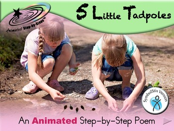 5 Little Tadpoles - Animated Step-by-Step Science Poem - S