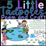 5 Little Tadpoles Poem and Craft
