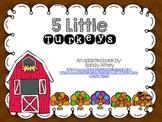 5 Little Turkeys Adapted Book