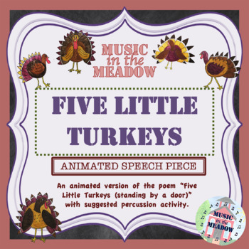 Five Little Turkeys: Animated Thanksgiving Song Book Poem