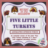 5 Little Turkeys, animated!