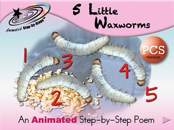 5 Little Waxworms - Animated Step-by-Step Poem  PCS