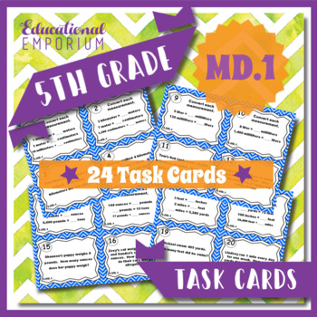 5.MD.1 Task Cards: Measurement Conversions Task Cards 5.MD