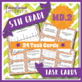 5.MD.2 Task Cards ⭐ Line Plots Centers
