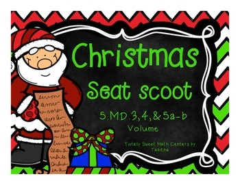 5.MD. 3,4,&5a-b Christmas Seat Scoot Class Activity- Volume