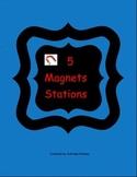 """5 Magnet Stations"""