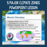 5 Major Climate Zones Presentation, Chart, and Mapping Activity