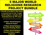 5 Major World Religions Research Project BUNDLE