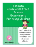 5 Minute Cause and Effect Science Experiments For Young Children