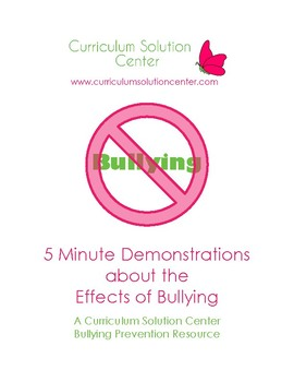 5 Minute Demonstrations about the Effects of Bullying {6 mini-lessons}