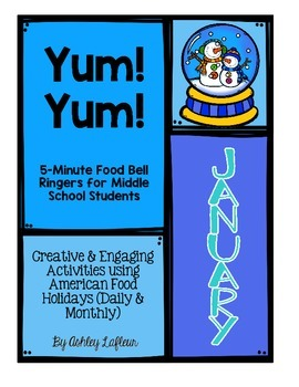 5 Minute Food Bell Ringers for Middle School Students JANUARY