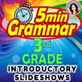 5 Minute Grammar  3rd Grade Slideshow Follow Along Notes Introducing Grammar
