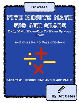 5 Minute Math: 25 Daily Warm-Ups for 4th Grade- Pack 1: Place Value & Regrouping