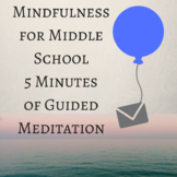 5 Minute Mindfulness Meditation for Students Script and Music Video