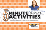 5 Minute Physical Activities for Elementary