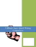 5-Minute Super Quick Writing Conferences