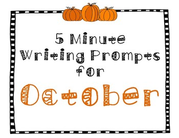 5 Minute Writing Prompts for October