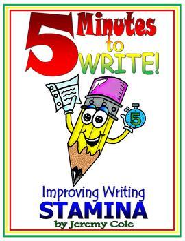 5 Minutes to WRITE! Improving Writing STAMINA