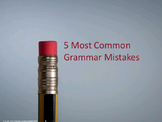 5 Most Common Grammar Mistakes
