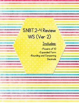 5.NBT.2-4 Review WS (Version 2) - (KEY INCLUDED)