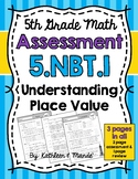 5.NBT.1 Assessment: Understanding Place Value