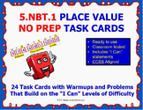 5.NBT.1 Math 5TH Grade NO PREP Task Cards—PLACE VALUE PRINTABLES