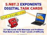 "5.NBT.2 ""EXPONENTS"" DIGITAL TASK CARDS for Your 1:1 Digita"