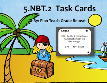 5.NBT.2 (Powers of 10) Task Cards