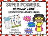 5.NBT.2 SUPER POWERS of Ten Bump Game