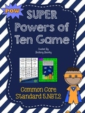 5.NBT.2 SUPER Powers of Ten Game