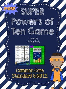 5.NBT.2 SUPER Powers of Ten Game