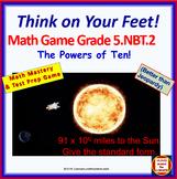 5.NBT.2 THINK ON YOUR FEET MATH! Interactive Test Prep Gam