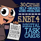 5.NBT.4 ROUNDING DECIMALS ★ Task Cards for Google Classroom ★ 5th Grade Activity