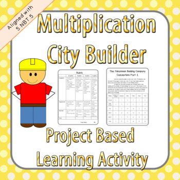 5.NBT.5 Project Based Learning- City Building (Common Core Aligned)