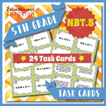 5.NBT.5 Task Cards 5.NBT.5 Multiplying Whole Numbers Task