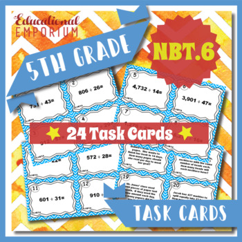 5.NBT.6 Task Cards 5.NBT.6 - Dividing Whole Numbers Task Cards for Division
