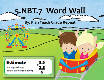 5.NBT.7 (Add, subtract, multiply, divide decimals) Word Wall