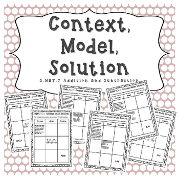 5.NBT.7 Addition and Subtraction - Context, Model, Solution