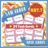 5.NBT.7 Task Cards ⭐ Add, Subtract, Multiply & Divide Decimals Centers