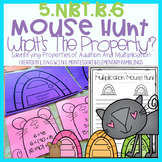 5.NBT.B.6 Mouse Hunt: Addition & Multiplication Properties