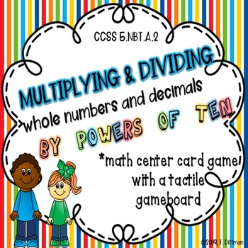 5.NBT.A.2 NO PREP Math Game- Multiply and Divide by Powers of 10