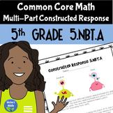 Math Constructed Response Questions 5.NBT.1, 5.NBT.2, 5.NBT.3