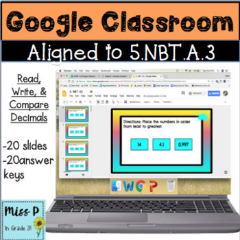 5.NBT.A3 Google Classroom Read, Write, and Compare Decimals