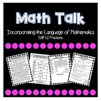 5.NF.1-2 Math Talk Interactive Notebook and Practice